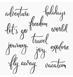 Travel inspiration words lettering set vector