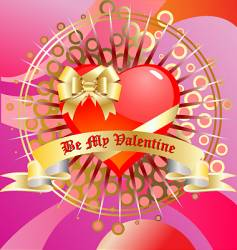 be my Valentine's vector image vector image