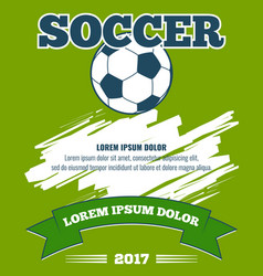 soccer ball green poster template vector image