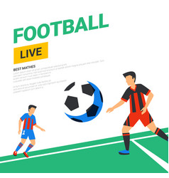 football web banner live stream match football vector image