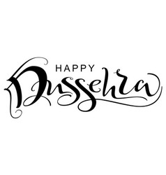 Happy dussehra ornate text vijayadashami hindu vector