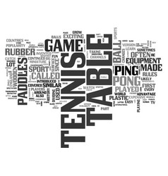 A brief history of table tennis text word cloud vector