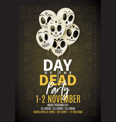 festive party flyer day dead vector image