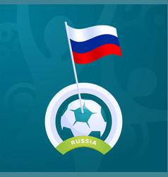 Russia flag pinned to a soccer ball european vector