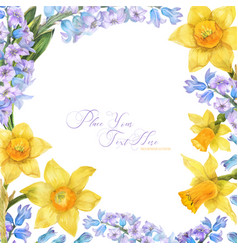 Spring watercolor frame with daffodil and hyacinth vector