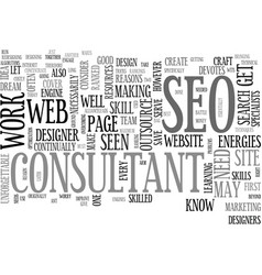 why outsource to an seo consultant text word vector image