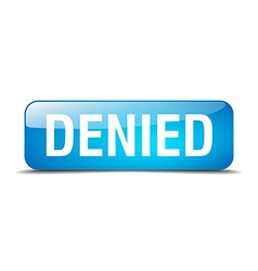 Denied blue square 3d realistic isolated web vector