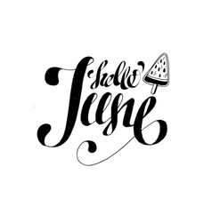 Hand drawn hello june poster postcard lettering vector