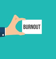 Man showing paper burnout text vector