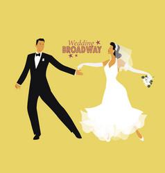 Wedding dance bride and groom dancing broadway vector