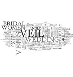 A brief history of the bridal veil text word vector