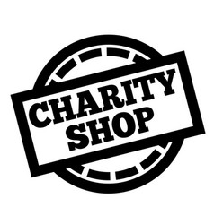 Charity shop stamp on white vector