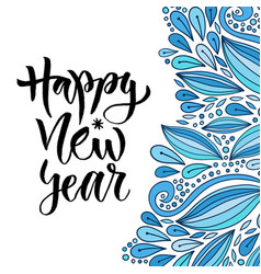 hand drawn lettering happy new year holiday vector image