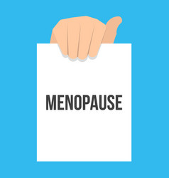 man showing paper menopause text vector image