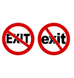 no exit sign black text in red crossed circle vector image