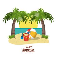 happy summer holidays poster sand bucket ball vector image