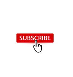 subscribe red button with finger pointer button vector image