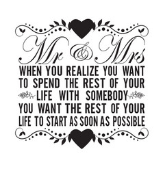 wedding quotes and slogan good for tee mr mrs vector image