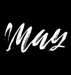 may month ink hand drawn lettering modern dry vector image vector image