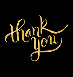 thank you glitter golden hand lettering vector image
