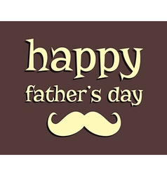 Happy Fathers day greeting template background vector image vector image