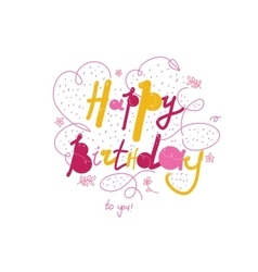 Happy birthday inscription for greeting card or vector