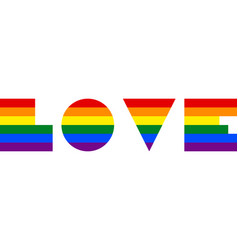 The word love created by the lgbt font vector