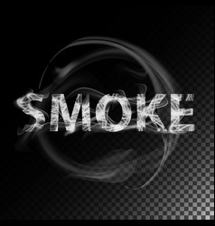 smoke text realistic cigarette smoke waves vector image