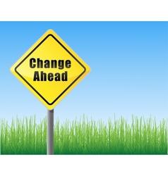 Road sign change ahead vector