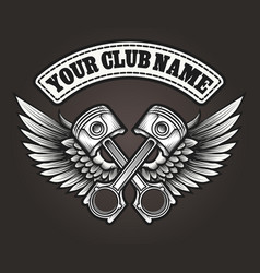 Biker club emblem with winged pistons vector