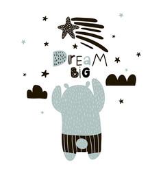 Dream big lettering cute cartoon bear boy vector