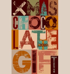 typography vintage xmas chocolate gift poster vector image