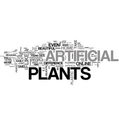 why people like artificial plants text word cloud vector image