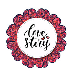 calligraphy print love story valentines day vector image