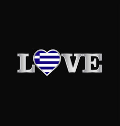 Love typography with greece flag design vector