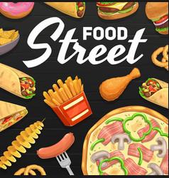 street food fastfood meals cartoon poster vector image