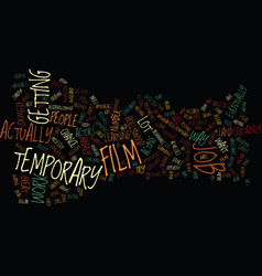 Temporary film job text background word cloud vector