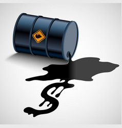 Barrel with fuel oil flows into a dollar sign vector