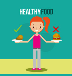 cute girl with healthy and unhealhty food vector image
