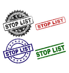 Grunge textured stop list seal stamps vector