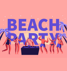 summer beach party vacation rave typography banner vector image