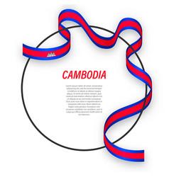 Waving ribbon flag cambodia on circle frame vector