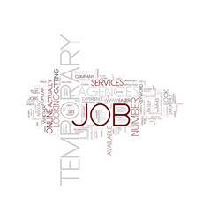 temporary job agencies text background word cloud vector image vector image