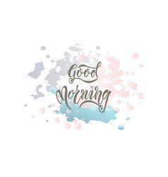 eps 10 good morning card vector image