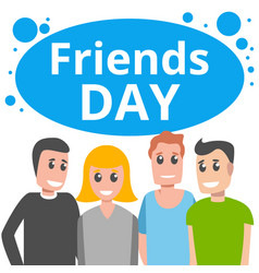 happy friends day concept background cartoon vector image