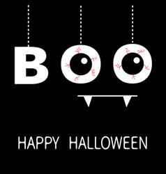 happy halloween hanging word boo text eyeballs vector image