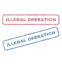 illegal operation textile stamps vector image