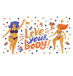 love your body banner with pretty women in bikini vector image