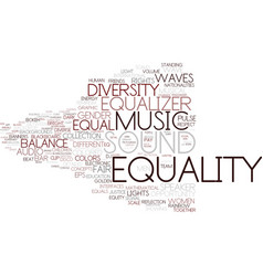 Equality word cloud concept vector