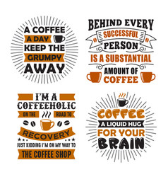 coffee saying quote set vector image